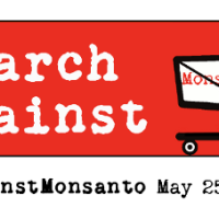 The March Against Monsanto