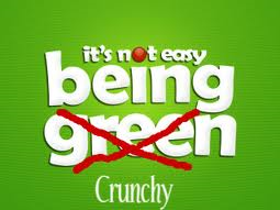 It's not easy being crunchy