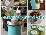 8 Homemade Natural Gifts For TheHolidays